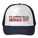 I'd Rather Be In Emerald City Trucker Hats
