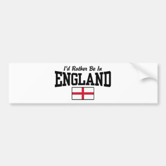 I'd Rather Be In England Bumper Sticker