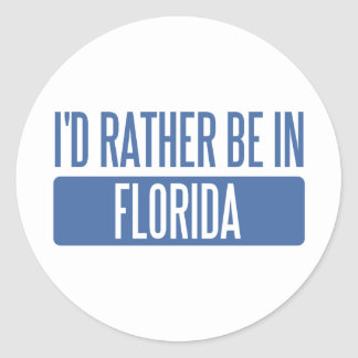 I'd rather be in Florida Classic Round Sticker