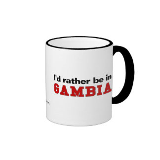I'd Rather Be In Gambia Ringer Mug