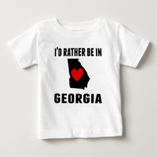 I'd Rather Be In Georgia Baby T-Shirt