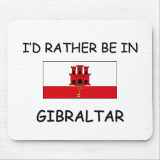 I'd rather be in Gibraltar Mouse Mat
