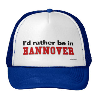 I'd Rather Be In Hannover Mesh Hats
