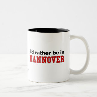 I'd Rather Be In Hannover Two-Tone Mug