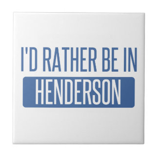 I'd rather be in Henderson Small Square Tile