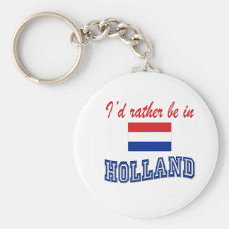I'd Rather Be In Holland Key Ring