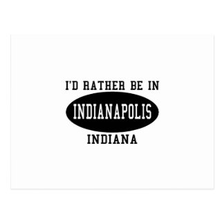 I'd Rather Be in Indianapolis Postcard