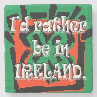 I'd Rather Be In Ireland, Irish Marble Coasters Stone Beverage Coaster
