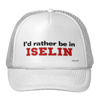 I'd Rather Be In Iselin Cap