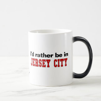 I'd Rather Be In Jersey City Magic Mug