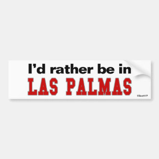 I'd Rather Be In Las Palmas Bumper Sticker