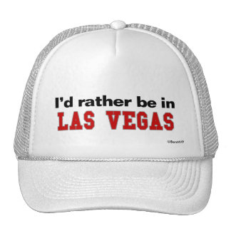 I'd Rather Be In Las Vegas Cap