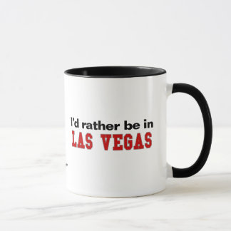 I'd Rather Be In Las Vegas Mug