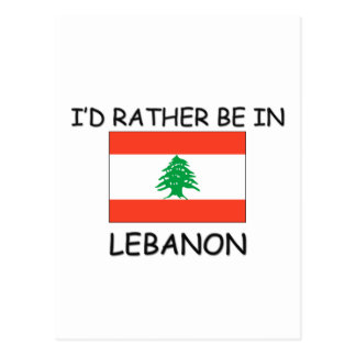 I'd rather be in Lebanon Postcard