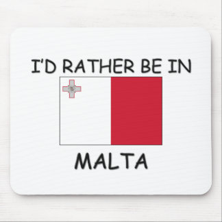 I'd rather be in Malta Mouse Mat