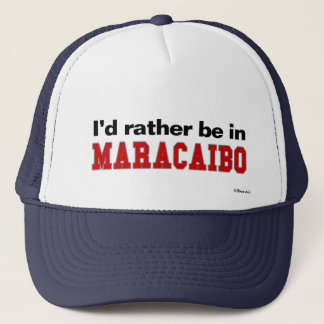 I'd Rather Be In Maracaibo Trucker Hat