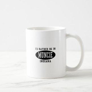 I'd Rather Be In Muncie, Indiana Mug