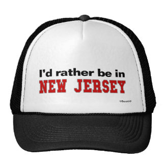 I'd Rather Be In New Jersey Cap