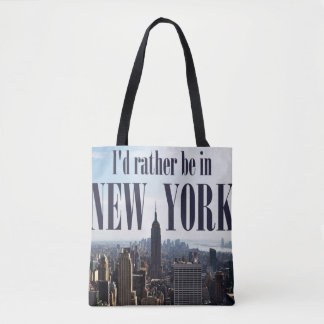 """I'd rather be in New York"" bags"