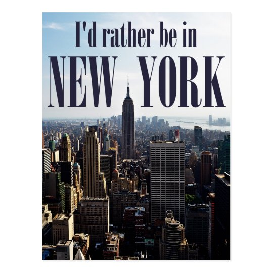 """I'd rather be in New York"" postcard"