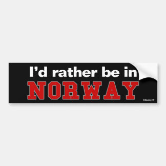 I'd Rather Be In Norway Bumper Sticker