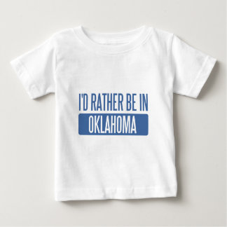 I'd rather be in Oklahoma T Shirt