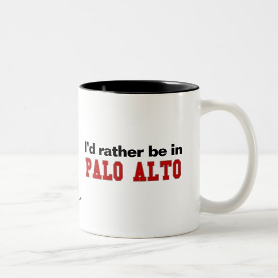 I'd Rather Be In Palo Alto Two-Tone Coffee
