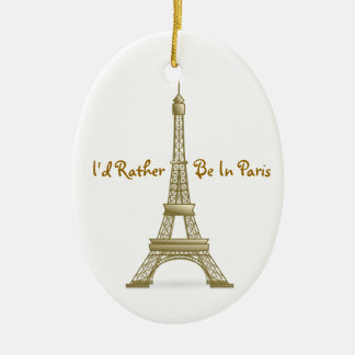 I'd Rather Be in Paris Eiffel Tower Monument Ceramic Oval Decoration
