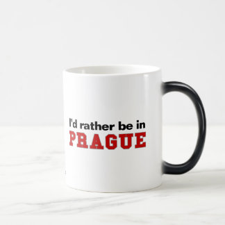 I'd Rather Be In Prague Magic Mug