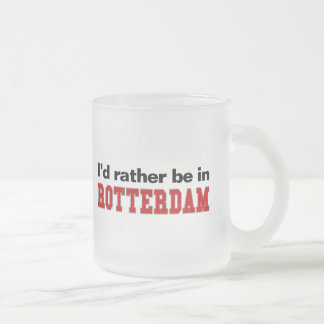 I'd Rather Be In Rotterdam Frosted Glass Coffee Mug