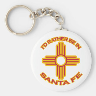 I'd Rather Be In Santa Fe Basic Round Button Key Ring