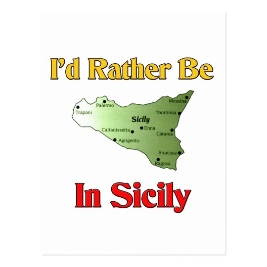 I'd Rather Be In Sicily. Postcard