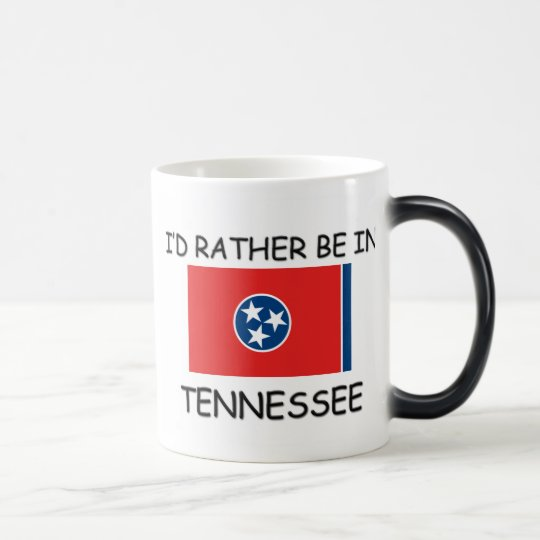 I'd rather be in Tennessee Magic Mug