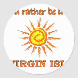 I'd Rather Be in the Virgin Islands Sticker