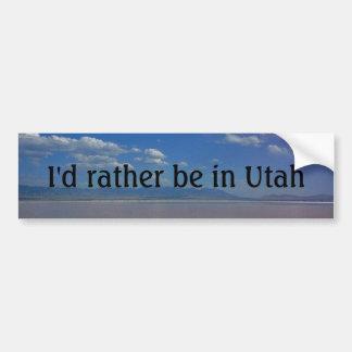 I'd rather be in Utah Bumper Sticker