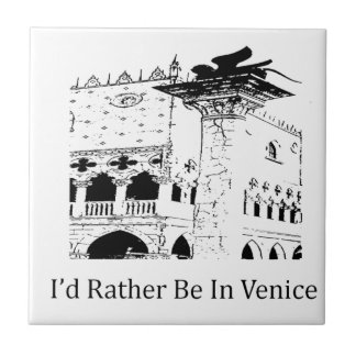 I'd Rather Be In Venice Small Square Tile