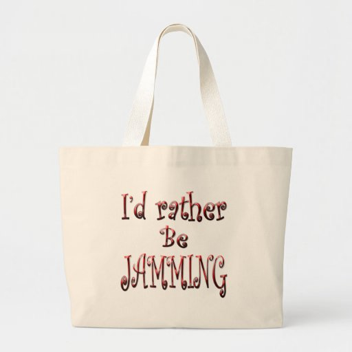I'd rather be Jamming Canvas Bag