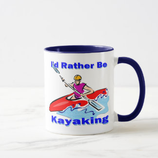 I'd Rather Be Kayaking 1