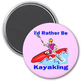 I'd Rather Be Kayaking 1 7.5 Cm Round Magnet