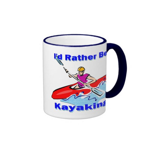 I'd Rather Be Kayaking 1 Coffee Mugs
