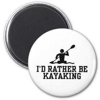 I'd rather be Kayaking Magnet