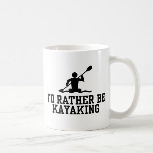 I'd rather be Kayaking Coffee Mugs
