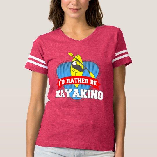 I'd Rather Be Kayaking T-Shirt