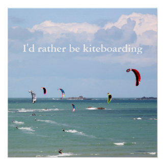 I'd rather be kite boarding