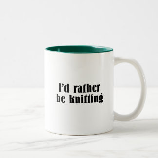 I'd Rather Be Knitting Two-Tone Coffee Mug
