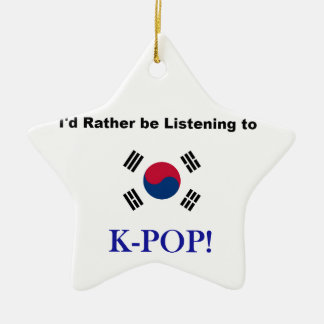 I'd Rather be Listening to KPOP! Christmas Ornament