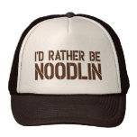 I'd Rather Be Noodlin Trucker Hat