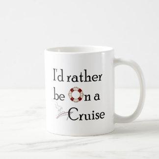 I'd Rather Be On A Cruise Basic White Mug