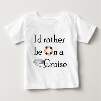 I'd Rather Be On A Cruise T Shirt