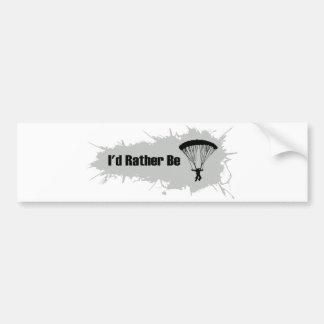 I'd Rather Be Parachuting Bumper Sticker